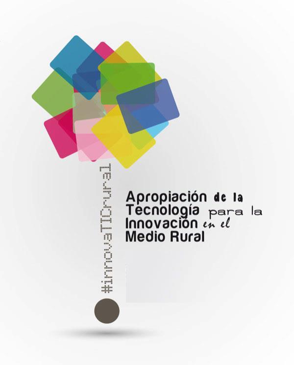 Jornada Apropiación de la Tecnología para la innovación en el medio rural