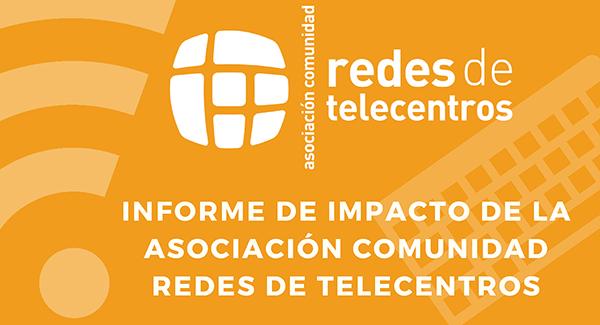 9,5 millones de personas tienen a su disposición los servicios de alfabetización, capacitación e inclusión digital DE la Asociación Comunidad de Redes de Telecentros