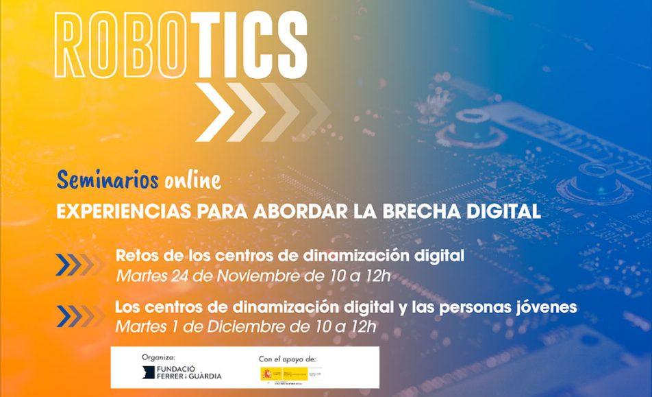 Seminarios ROBOTICS 2020: Experiencias para abordar la brecha digital